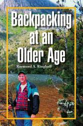 Backpacking At An Older Age Book PDF