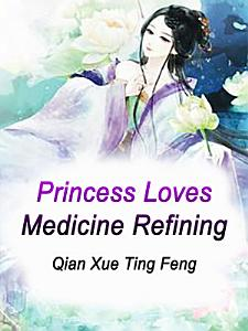 Princess Loves Medicine Refining Book