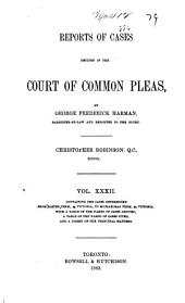 Reports of Cases Decided in the Court of Common Pleas of Upper Canada: Volume 32