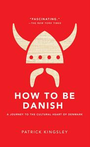 How to Be Danish Book