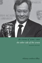 The Cinema Of Ang Lee Book PDF