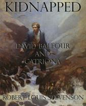 Kidnapped: David Balfour and Catriona