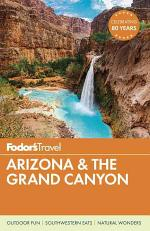 Fodor's Arizona and the Grand Canyon 2016