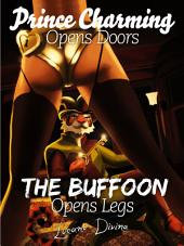 Prince Charming Opens Doors, the Buffoon Opens Legs: The Seduction Manual that Women Don't Want You to Read