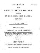 Beiträge Zur Kenntniss Der Waaren, Welche In Den Deutschen Handel Kommen