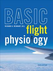 Basic Flight Physiology: Edition 3