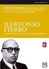 Ildefonso Fierro: La aventura de un emprendedor