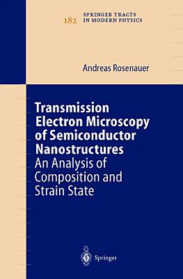 Transmission Electron Microscopy of Semiconductor Nanostructures