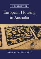 A History of European Housing in Australia PDF