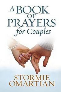 A Book of Prayers for Couples Book