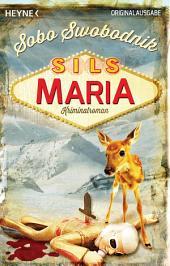 Sils Maria: Kriminalroman
