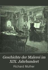 Geschichte der Malerei im XIX. Jahrhundert: Band 3