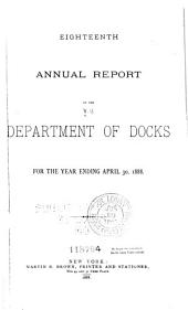 Annual Report of the Department of Docks of the City of New York: Volume 18