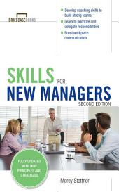 Skills for New Managers: Edition 2