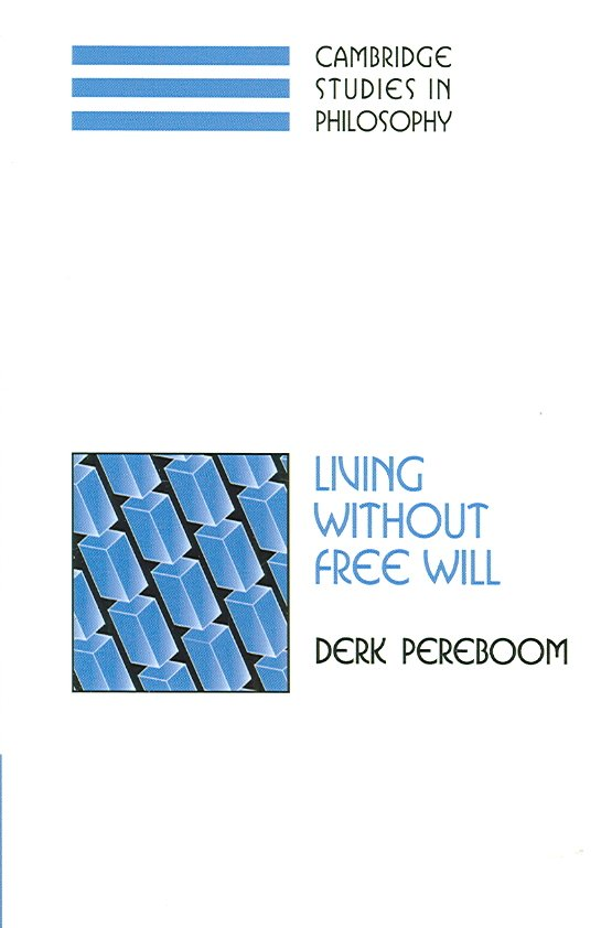 Living Without Free Will