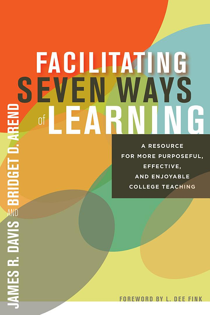 Facilitating Seven Ways of Learning