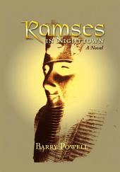 RAMSES IN NIGHTTOWN: A Novel