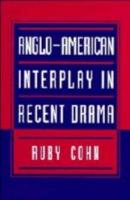 Anglo American Interplay in Recent Drama PDF