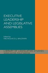Executive Leadership and Legislative Assemblies