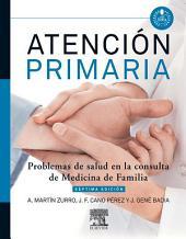 Atención primaria. Problemas de salud en la consulta de medicina de familia + acceso web: Edición 7