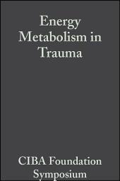 Energy Metabolism in Trauma
