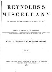 Reynolds's Miscellany of Romance, General Literature, Science, and Art: Volume 5