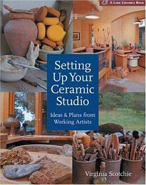 Setting Up Your Ceramic Studio