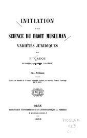 Initiation à la science du droit musulman: variétés juridiques
