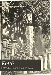 Kottō: Being Japanese Curios, with Sundry Cobwebs