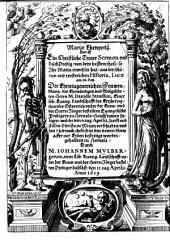 Mariae Ehrnpreiß, Das ist Ein Christliche Trawr-Sermon/vnd Leich Predig/ ... der ... Frawen/Maria/ ... Herrn M. Dauidis Steudlini ... gehalten zu Hernals/ ... den 11. tag Aprilis Anno 1619: Band 1