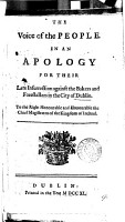 The Voice of the People  In an Apology for Their Late Insurrection Against the Bakers and Forestallers in the City of Dublin      PDF