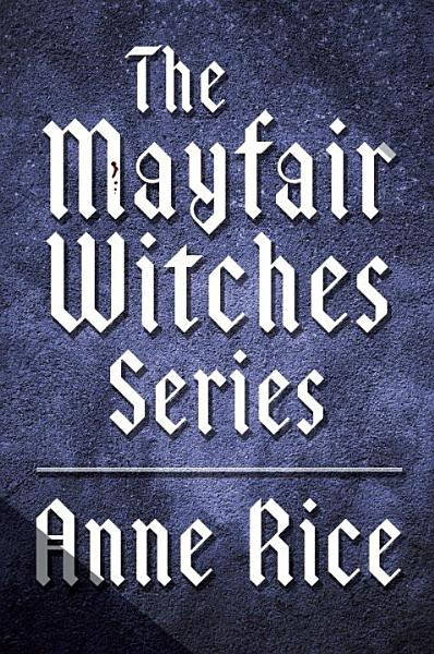 Download The Mayfair Witches Series 3 Book Bundle Book