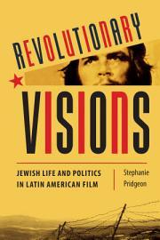 Revolutionary Visions PDF