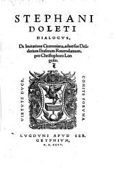 Dialogus de Imitatione Ciceroniana adversus Desiderium Erasmum Roterodamum pro Christophoro Longolio