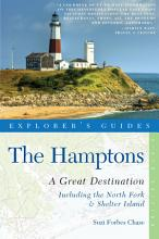 Explorer s Guide Hamptons  A Great Destination  Includes North Fork   Shelter Island  Sixth Edition  PDF