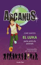El Luka parla amb els animals
