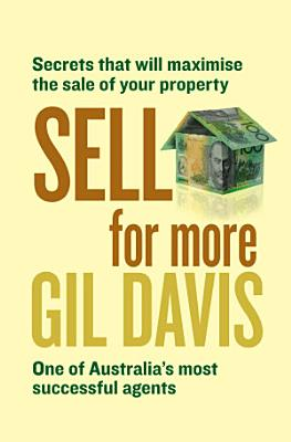 Sell for More  Everything you need to know about selling your property Sold for More  Everything you need to know about selling your property
