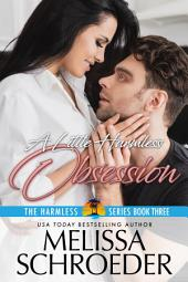 A Little Harmless Obsession: Harmless, Book 3