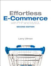 Effortless E-Commerce with PHP and MySQL: Edition 2