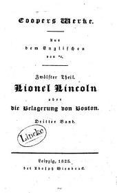 Lionel Lincoln, oder, die Belagerung von Boston: Band 3