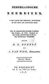 Nederlandsche zeereizen, in het laatst der zestiende, zeventiende en het begin der achttiende eeuw: naar de oorspronkelijke journalen of gelijktijdige berigten, Volume 1