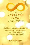The Infinity Loop for Women