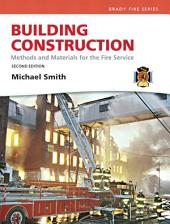 Building Construction: Methods and Materials for the Fire Service, Edition 2