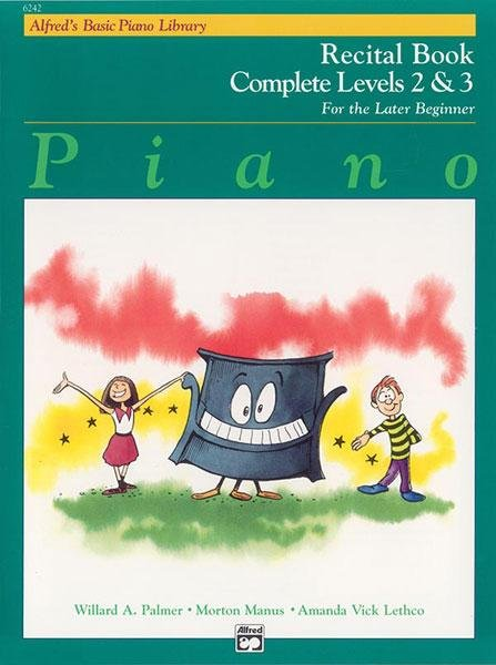 Alfreds Basic Piano Course Recital Book Complete 2 3
