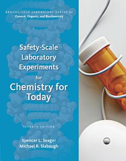 Safety Scale Laboratory Experiments for Chemistry for Today Book