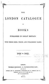 London Catalogue of Books: Published in Great Britain ...