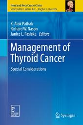 Management of Thyroid Cancer: Special Considerations