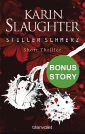 Stiller Schmerz: Bonus-Story zu »Bittere Wunden« - Short Thriller