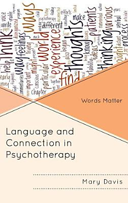 Language and Connection in Psychotherapy