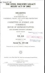 The Steel Industry Legacy Relief Act of 2002